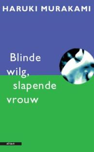 Cover Blinde wilg, slapende vrouw (Blind Willow, Sleeping Woman)